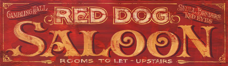Vintage Texas Sign - Red Dog Saloon