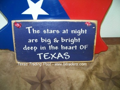 "Texas sign  ""The Stars at Night...."""