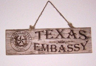 "Texas ""Embassy"" Sign"