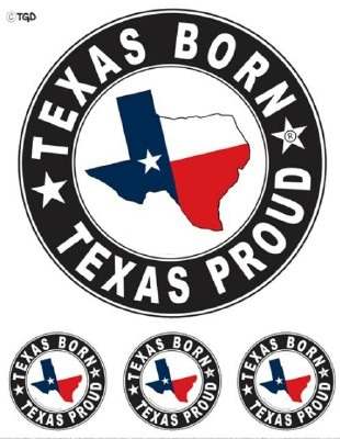 Texas Born Texas Proud Stickers
