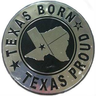 Texas Born Texas Proud Car & Truck Emblem