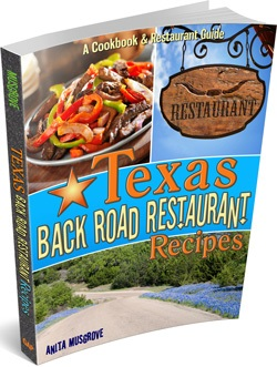 Texas Back Road Restaurants Recipes
