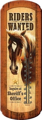 """Riders Wanted"" Thermometer-Inside/Outside"