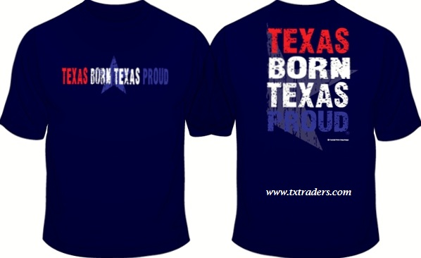 Texas Born Texas Proud T-Shirt