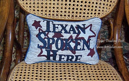 Texan Spoken Here - Texas Pillow